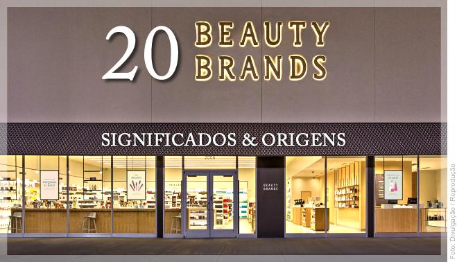 c5d8522bd 20 marcas de cosméticos com significados e origens que pouca gente conhece